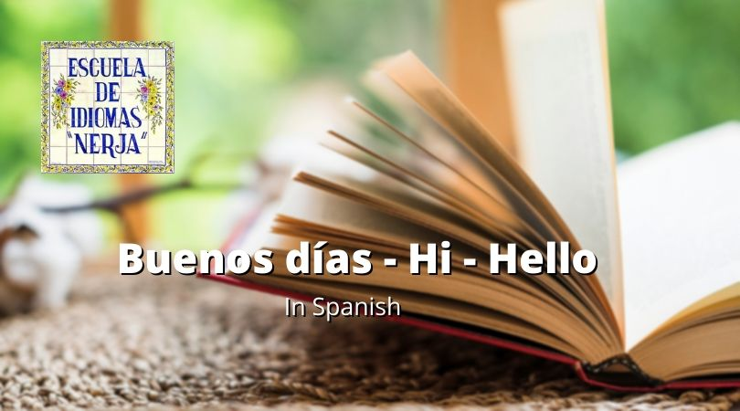 Good Morning in Spanish - Hi / Hello in spanish